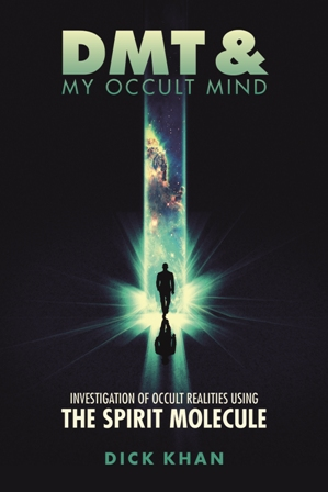 DMT & My Occult Mind